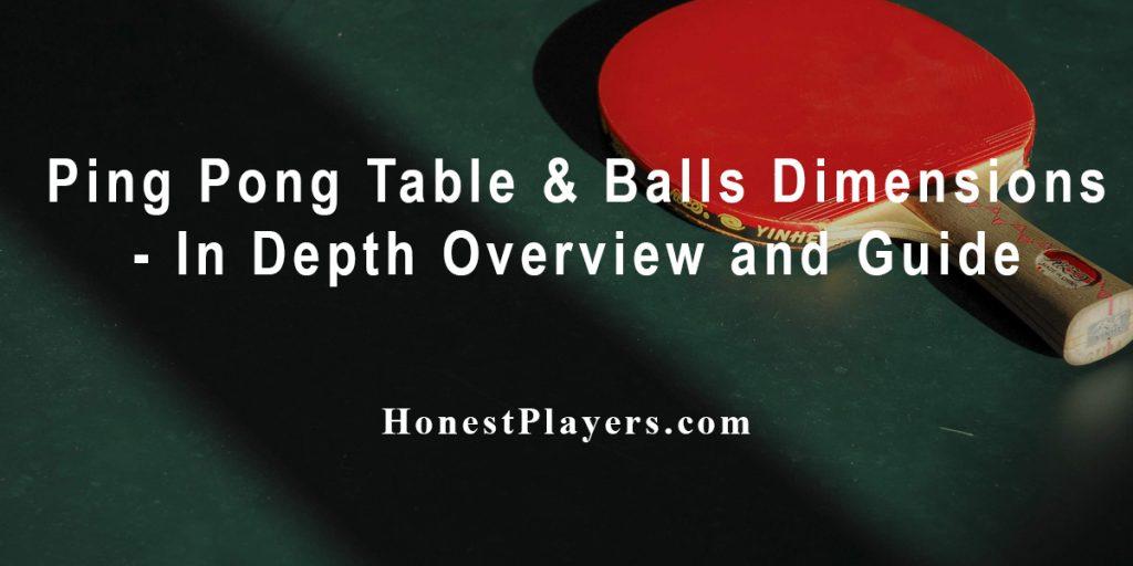 Ping Pong Table & Balls Dimensions